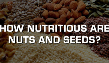 How Nutritious are Nuts and Seeds? - Infographic