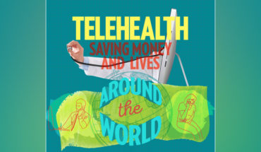 So Many Lives Are Being Saved Due To Telehealth - Infographic