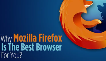 6 Things That Prove Mozilla Firefox Is The Best - Infographic