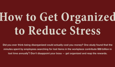 How To Organize The Stress Out Of Your Life - Infographic