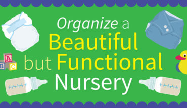 A Guide To Organizing Your Nursery - Infographic