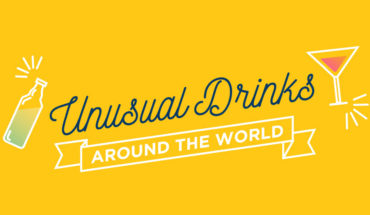 Mind-Blowing Unique Drinks Around The World - Infographic