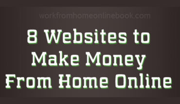 8 Websites Make Money From Home Online - Infographic