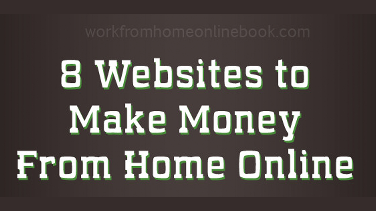 8 websites make money from home online infographic for Build a home online