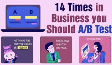 A/B Test In Business Should Be Taken In These 14 Situations