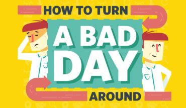 4 Ways To Change A Bad Day Into A Better One - Infographic