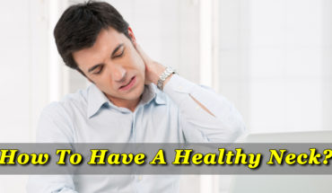 How To Have A Healthy Neck - Infographic