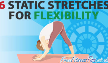 You're 6 Stretches Away From Flexibility! - Infographic
