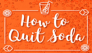 A Guide To Getting Rid Of Your Soda Addiction - Infographic