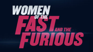The Fast And Furious Ladies - Infographic