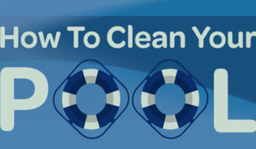 A Guide To Cleaning Your Swimming Pool - Infographic