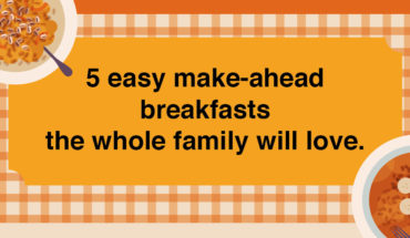 Easy Yet Delicious Recipes For Make-Ahead Breakfast - Infographic