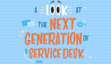 Service Desks Of The Next Generation - Infographic