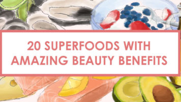 Superfoods That Have The Most Beauty Benefits - Infographic