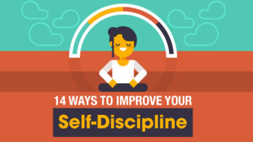 14 Scientific Ways To Enhance Your Self-Discipline - Infographic