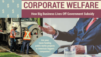 Are You Paying Your Taxes For Corporate Welfare?! - Infographic