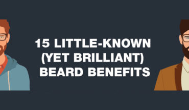 Benefits Of Having A Beard - Infographic