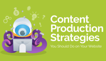 Best Strategies For Producing Good Content - Infographic