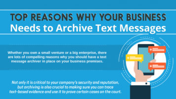 Your Business Must Archive Text Messages - Infographic