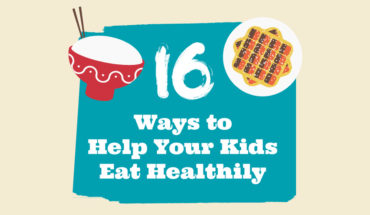 How To Get Kids To Eat Healthy - Infographic