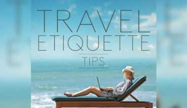 Life Hacks for Effective Travel Etiquettes - Infographic