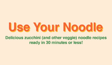 Cook Delicious Veggie Noodles, Without Using Noodles! - Infographic