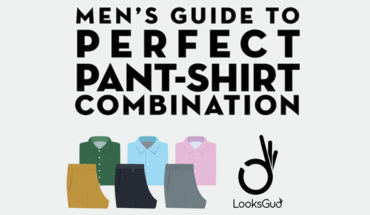 Every Man's Guide to the Perfect Shirt and Trouser Combinations - Infographic