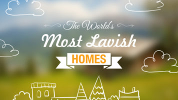 Lavish Homes: The World's Top Ten List - Infographic