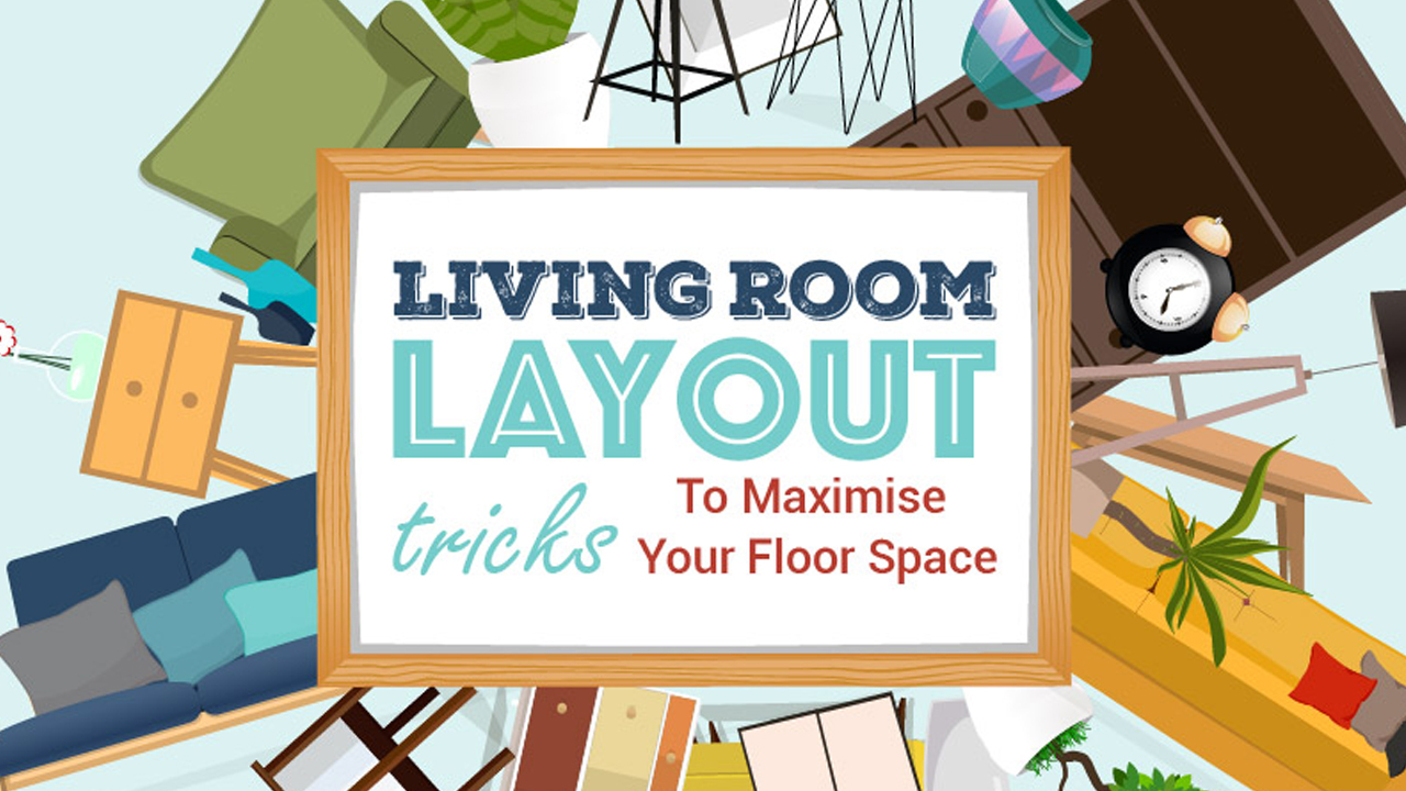 Layout tips to maximize living room floor space infographic for Living room layout guide
