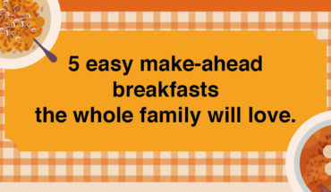Start the Day Right: Healthy and Delicious Make-Ahead Breakfasts - Infographic