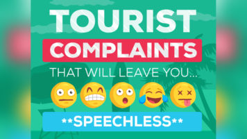 The All-Time Weird List of Tourist Complaints - Infographic
