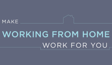 Working from Home: How to Make It Work - Infographic
