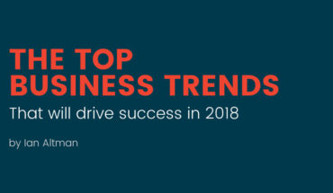 10 Business Trends That Will Drive Success in 2018 - Infographic