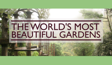 18 World-Famous Breathtakingly Beautiful Gardens - Infographic