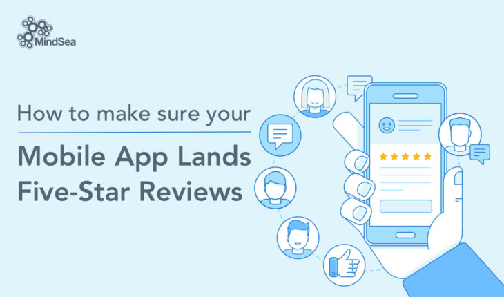 How to Maximize the Reach and Positive Reviews for Your Mobile App - Infographic