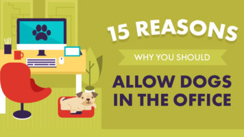 Make Your Office a Dog-Friendly Zone: 15 Great Reasons Why - Infographic
