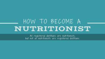 Why and How to Build a Career as a Nutritionist - Infographic