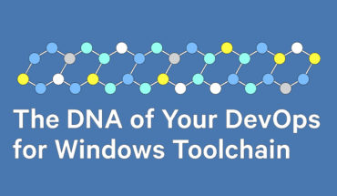 How DevOps Toolchain is the DNA for Software Development: The Windows Story - Infographic