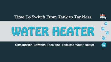 Tank Vs Tank-less Water Heaters: Time to Switch – Infographic