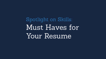 Write a Winning Resume:  How to Spotlight Skills - Infographic