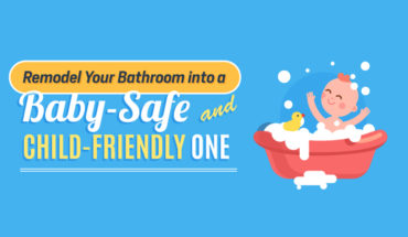 Baby-Safe and Child-Friendly Bathrooms: Here's How - Infographic