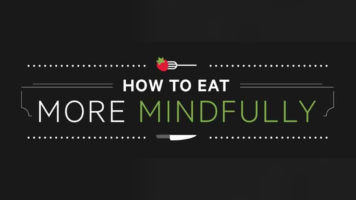 Eating Mindfully: The Art of Doing Communion with Your Food - Infographic