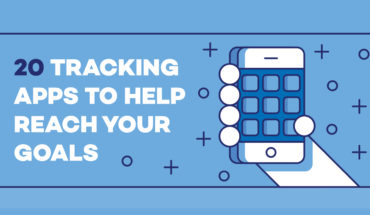 How to Stay on Track and Achieve Goals: 20 Great Tracking Apps - Infographic