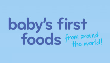 Infant Cordon Bleu: Delicious Baby's First Foods from Around the World - Infographic