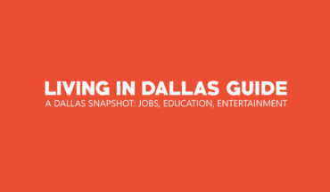 Living in Dallas, TX: A Snapshot Guide - Infographic