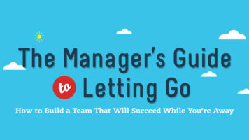 The Art of Letting Go - The Manager's Guide to Empowering Employees and Emerging Stronger - Infographic