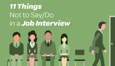 Win at Job Interviews? Here's 11 Things You Must Not Say or Do! - Infographic