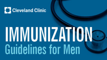 Adult Men Need Immunization Too! Guidelines for Different Vaccinations - Infographic