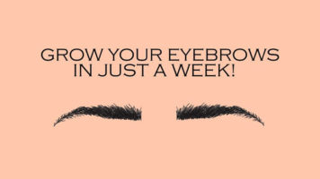 How to Naturally Grow Eyebrows in Just One Week! - Infographic