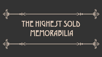 The Price We Pay for Memories: Highest Priced Memorabilia Ever Sold - Infographic